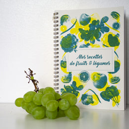 NOTEBOOK - MY FRUIT AND VEGETABLE RECIPES