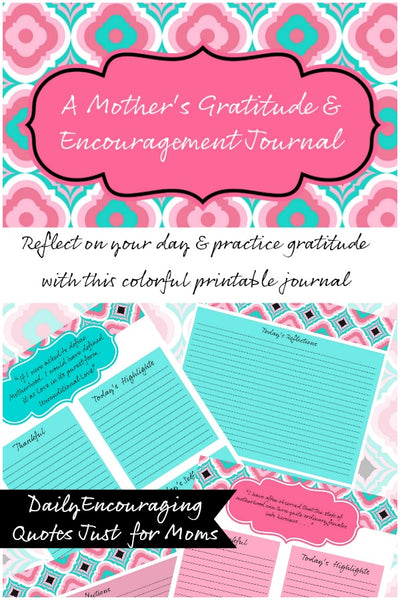 A Mother's Gratitude & Encouragement Journal