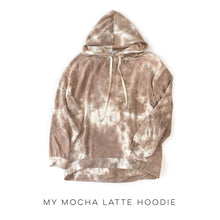 Load image into Gallery viewer, My Mocha Latte Hoodie