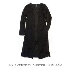 My Every Day Duster in Black