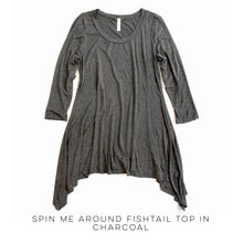 Load image into Gallery viewer, Spin Me Around Fishtail Top in Charcoal