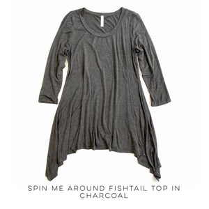 Spin Me Around Fishtail Top in Charcoal