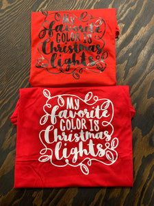 "Red ""My Favorite Color is Christmas Lights"" Shirt"