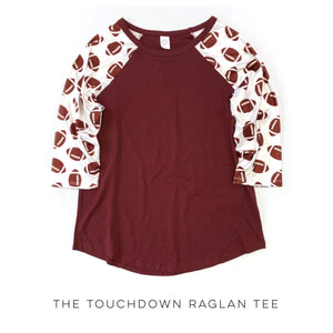 The Touchdown Raglan Tee