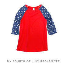 Load image into Gallery viewer, My Fourth of July Raglan Tee