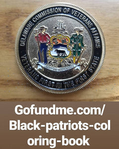 Blacks Are Patriots II Dedicated to Henry Johnson - Congressional Medal of Honor Recipient By D. Marque Hall who was recognized by the Delaware Commission of Veterans Affairs with this medal