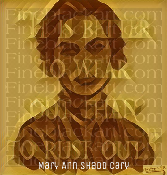 Mary Ann Shadd Cary By D. Marque Hall