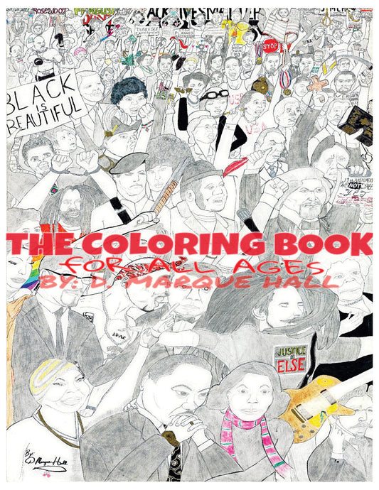 The Black is Beautiful Coloring book for All Ages
