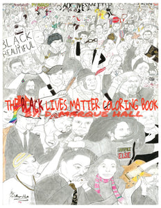 (Back Cover Pictured) The Black Lives Matter Coloring Book for Adults and Advanced Adolescents