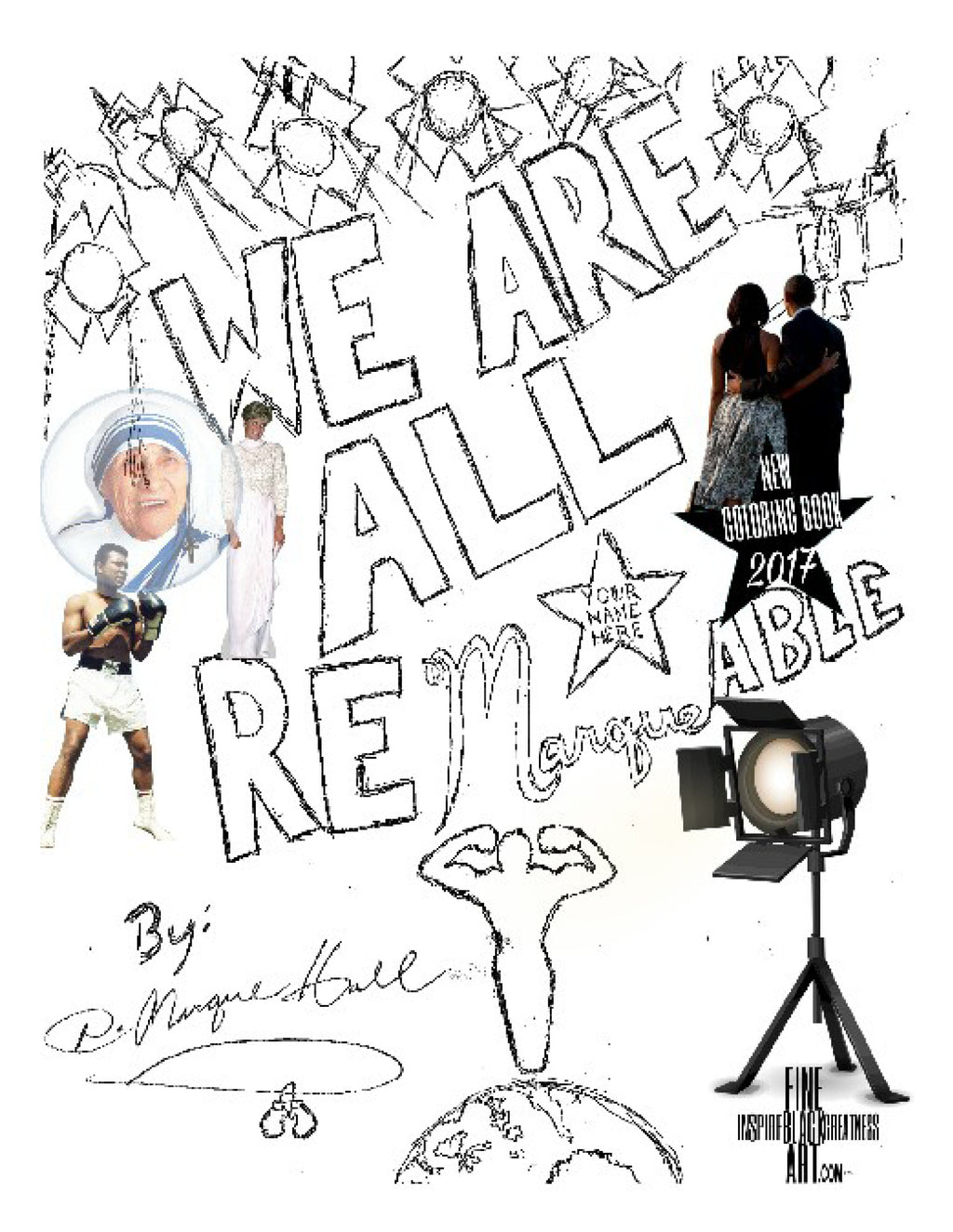 We Are All Remarkable