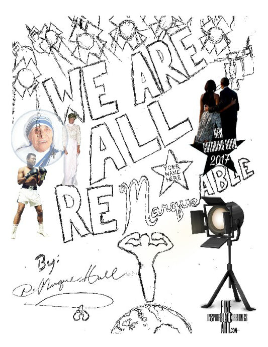 The We Are All Remarkable Coloring Book