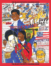 Load image into Gallery viewer, The Original Black Patriots Coloring Book for All Ages