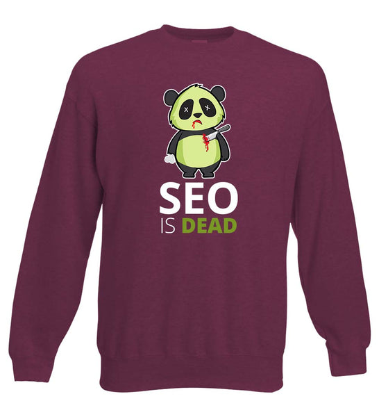 SEO is Dead - Panda - Sweater