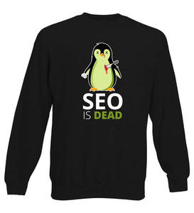 SEO is Dead - Penguin - Sweater