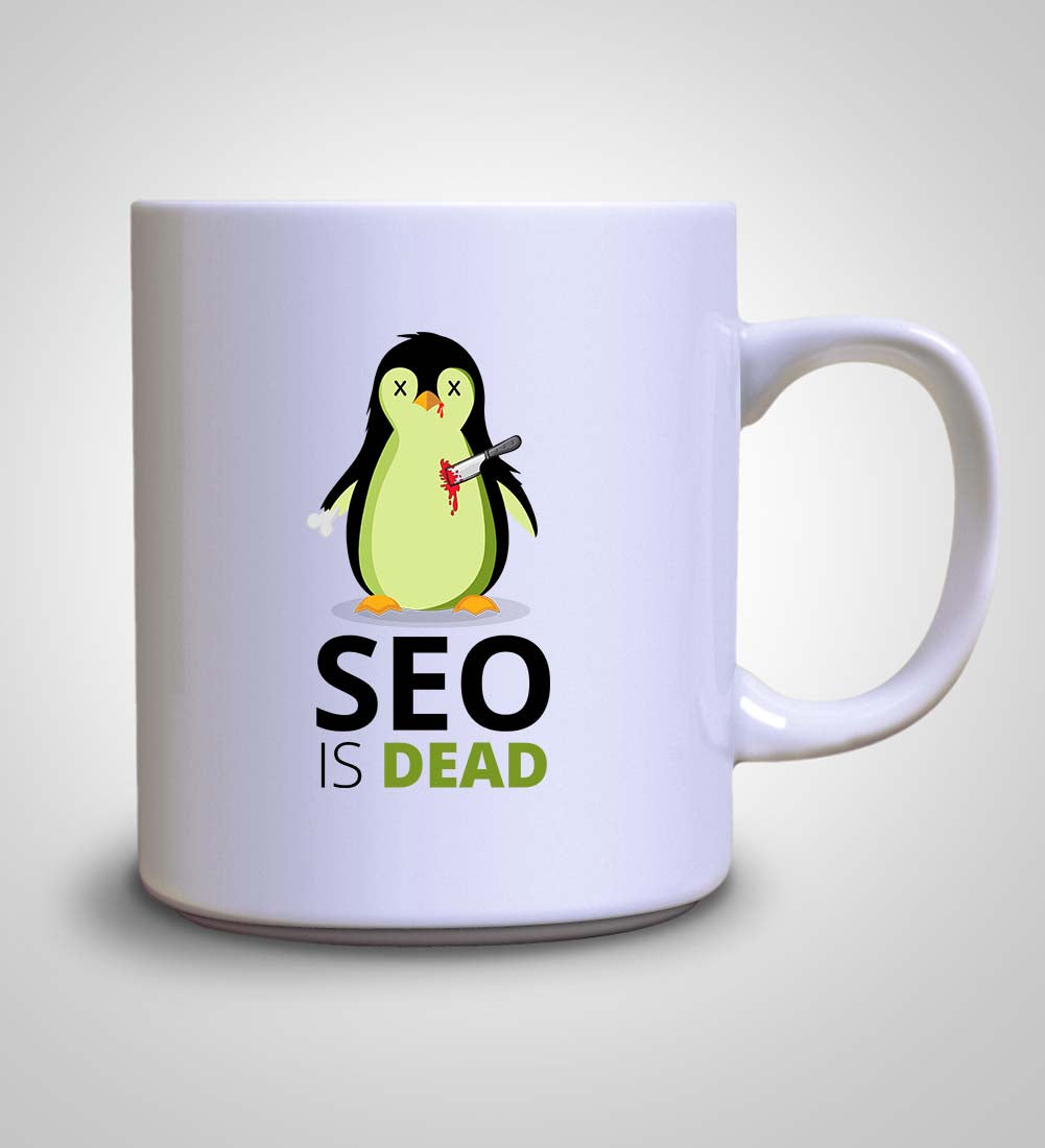 SEO is Dead - Penguin - Mug