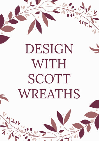 DESIGN WITH SCOTT WREATHS