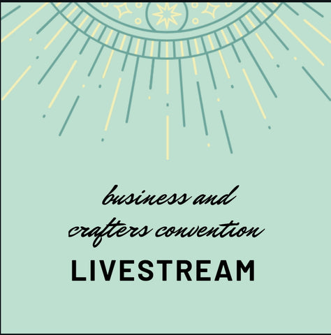 2020 LIVESTREAM BUSINESS DAY AND CRAFTERS CONVENTION TICKET