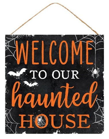"10""SQ WELCOME TO HAUNTED HOUSE SIGN"