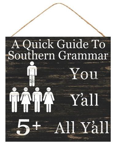 "12""SQ SOUTHERN GRAMMER SIGN"