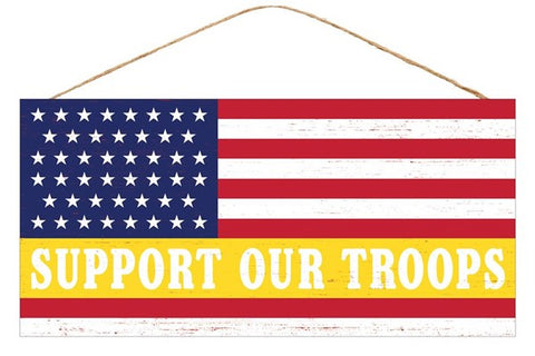 "12.5""L X 6""H SUPPORT OUR TROOPS SIGN"