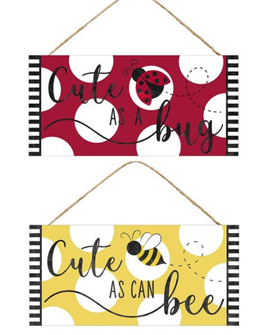"12.5""L X 6""H Cute/Bug Sign"