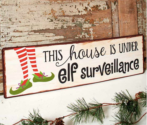 "ELF SURVEILLANCE SIGN 20-1/8"" x 6"""