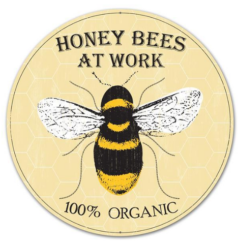 "12"" HONEY BEE @ WORK SIGN"