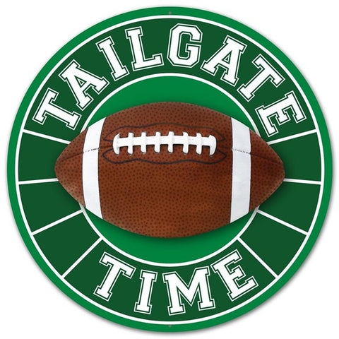 "12""DIA TAILGATE TIME FOOTBALL SIGN"