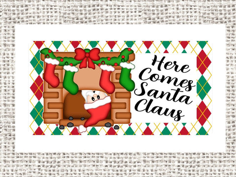 Here Comes SANTA CLAUS Wreath Sign, Santa Claus Fireplace Wreath Sign, 6x12 Wreath Sign, Christmas Wreath Attachment, Christmas Stockings