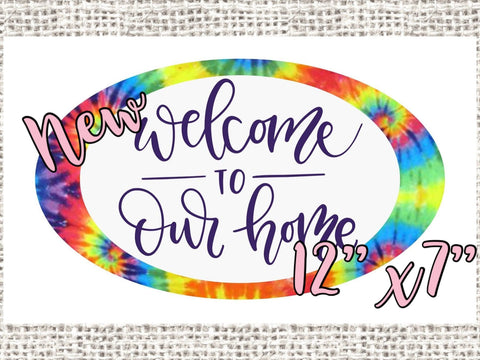 "TIE DYE Welcome 12x7"" Oval wreath sign, Welcome to our Home sign"