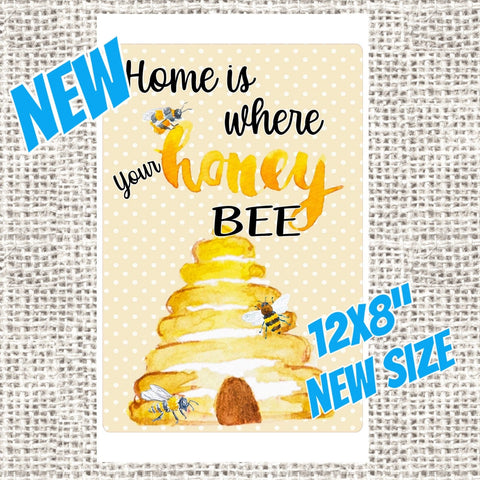 "Home is where your Honey Bee • 12x8"" Rectangle wreath sign • Beehive sign"