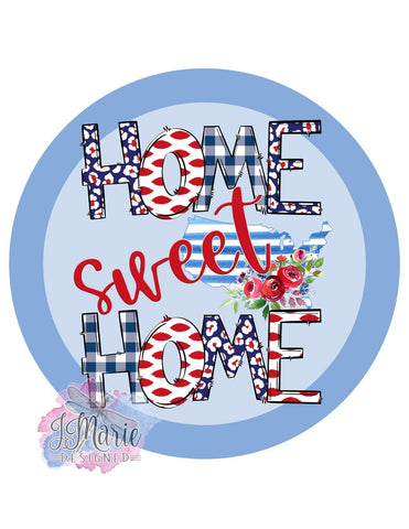 "Home Sweet Home 8"" Round Metal Sign"