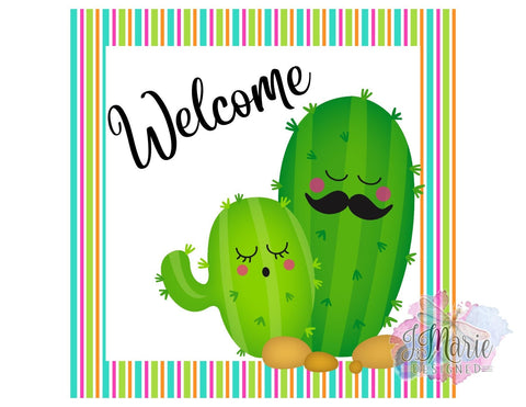 Cactus Welcome Sign • Cute Cactus • Welcome Sign