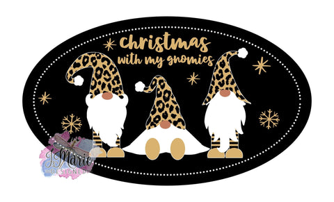 Christmas with my Gnomies black gold leopard 7x12 OVAL Metal Sign