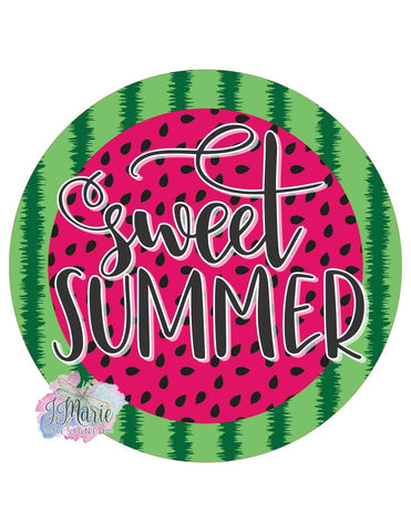 "Sweet Summer • Watermelon • 8"" Round Metal Sign"