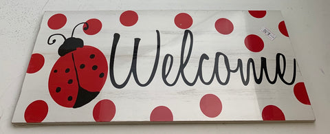 WELCOME LADY BUG SIGN