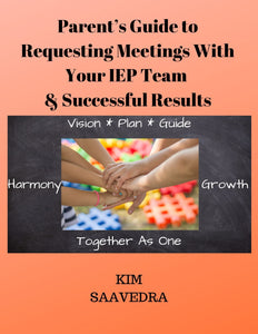 Parent's Guide to Requesting Meetings With Your IEP Team & Successful Results