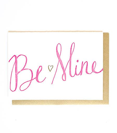 Be Mine Letterpress Greeting Card - Thimblepress