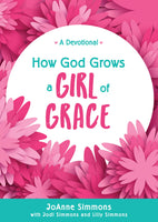 How God Grows a Girl of Grace Devotional