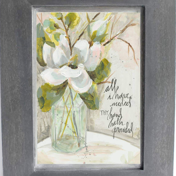 All I Have Needed Magnolia and Bottle Print - From the Heart Art