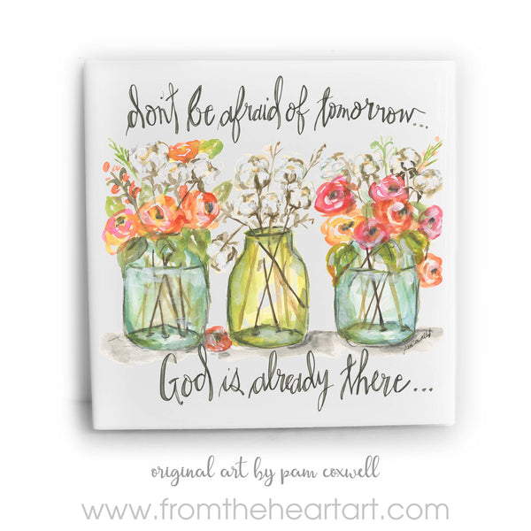 From The Heart Art - Don't Be Afraid Jars Ceramic Tiles