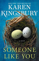 Someone Like You | Karen Kingsbury