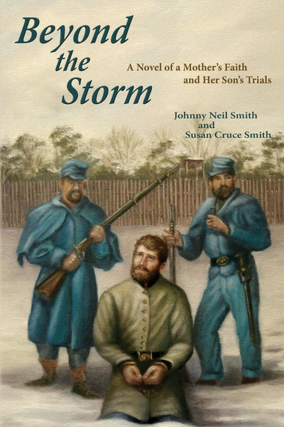 Beyond the Storm, A Novel of a Mother's Faith and Her Son's Trials