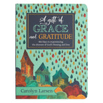 A Gift of Grace And Gratitude Devotional by Carolyn Larsen