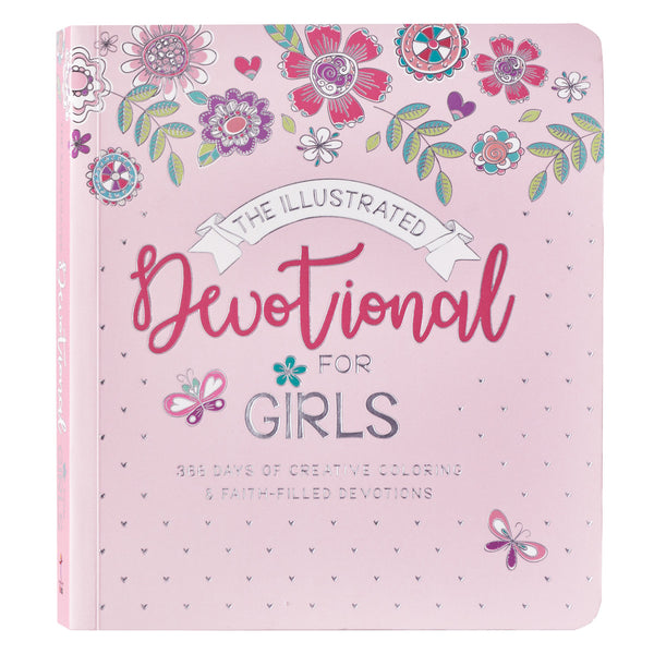The Illustrated Devotional For Girls by Carolyn Larsen