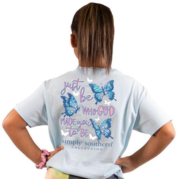 Just Be Who God Made You To Be T-Shirt Youth | Simply Southern