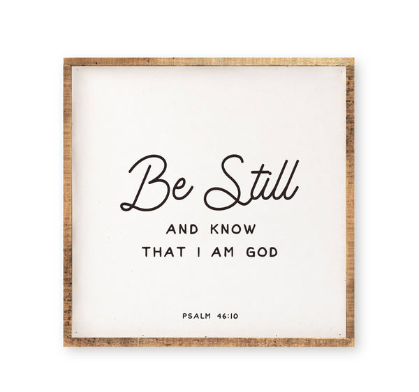 Be Still and Know that I Am God Psalm 46:10 Wood Sign