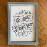 Take Courage My Heart Stay Steadfast My Soul 8x12 Wooden Sign Wall Décor
