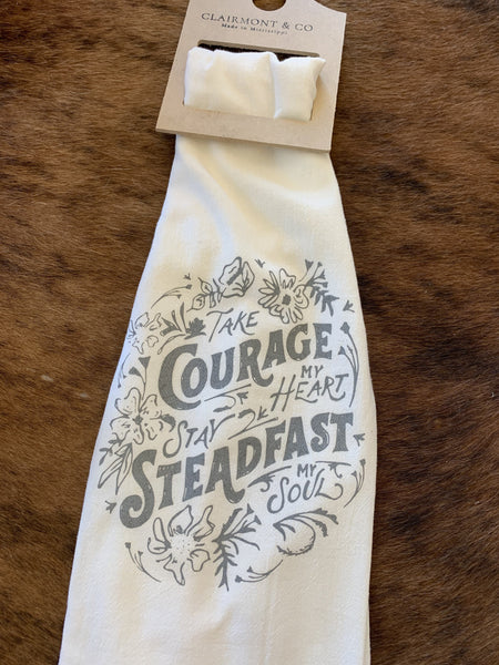 Take Courage My Heart Stay Steadfast My Soul Flour Sack Towel