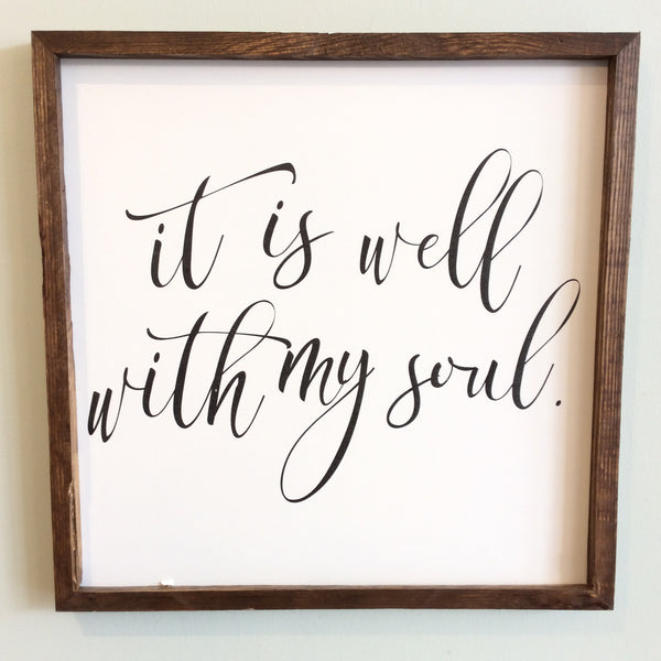 It Is Well With My Soul Large Square Framed Wood Sign - Black Script